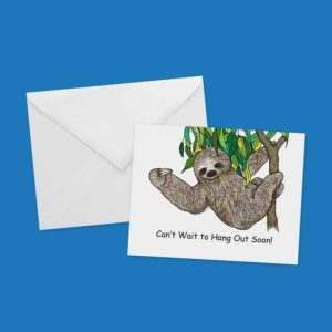 Sloth-Hang Out! Greeting Card